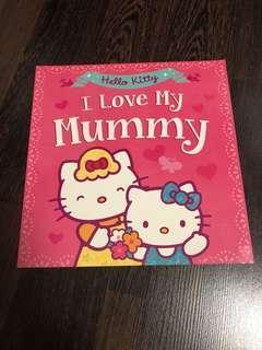 New Hello Kitty I Love My Mummy Book