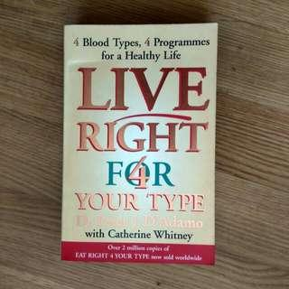 live right for your type. eat right, live right, live well, live long. over 2 million copies sold. Dr. Peter Adamo. good condition illness sickness prevention cancel cancer