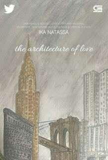 Novel Architecture of Love by Ika Natassa