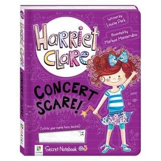 (Brand New) Concert Scare! [Harriet Clare : Book 3] By: Louise Park, Marlene Monterrubio (Illustrator) [Hardcover] For Ages: 6 - 10 years old