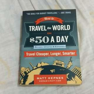 How to travel the world on 50$ a day by Matt Kepnes book