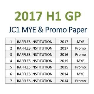 2017 JC1 H1 General Paper / GP / Promo Paper / Mid year paper  /  exam paper  / RI / RJC / Raffles Institution / Promotional exam paper / year end paper
