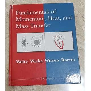 Fundamentals of Momentum, Heat, and Mass Transfer (5th Edition) by Welty, Wicks, Wilson & Rorrer