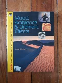 Kodak Mood, Ambiance and Dramatic Effects  Photography Book