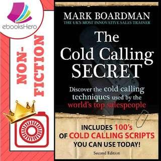 The Cold Calling Secret by Mark Boardman