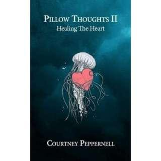 🚚 [PRE-ORDER] Pillow Thoughts II:  Healing The Heart