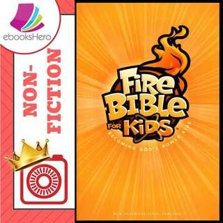 Fire Bible for Kids - Becoming God's Power Kids (NIV)
