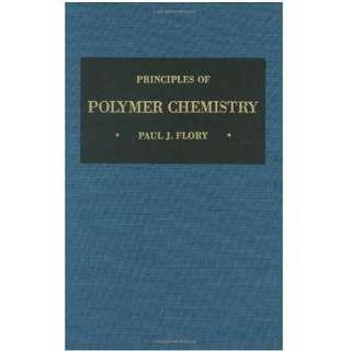 Principles of Polymer Chemistry by Paul J. Flory