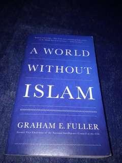 #Reprice - A world without islam - Graham E. Fuller