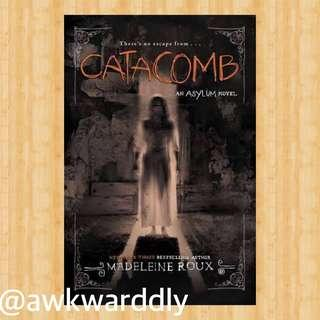 FREE! Catacomb by Madeleine Roux