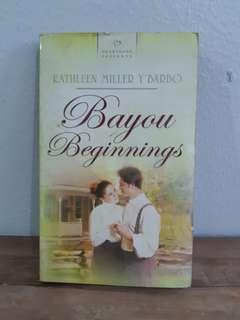 Bayou Beginnings by Kathleen Miller Y'Barbo