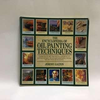 The Encyclopaedia of Oil Painting Techniques