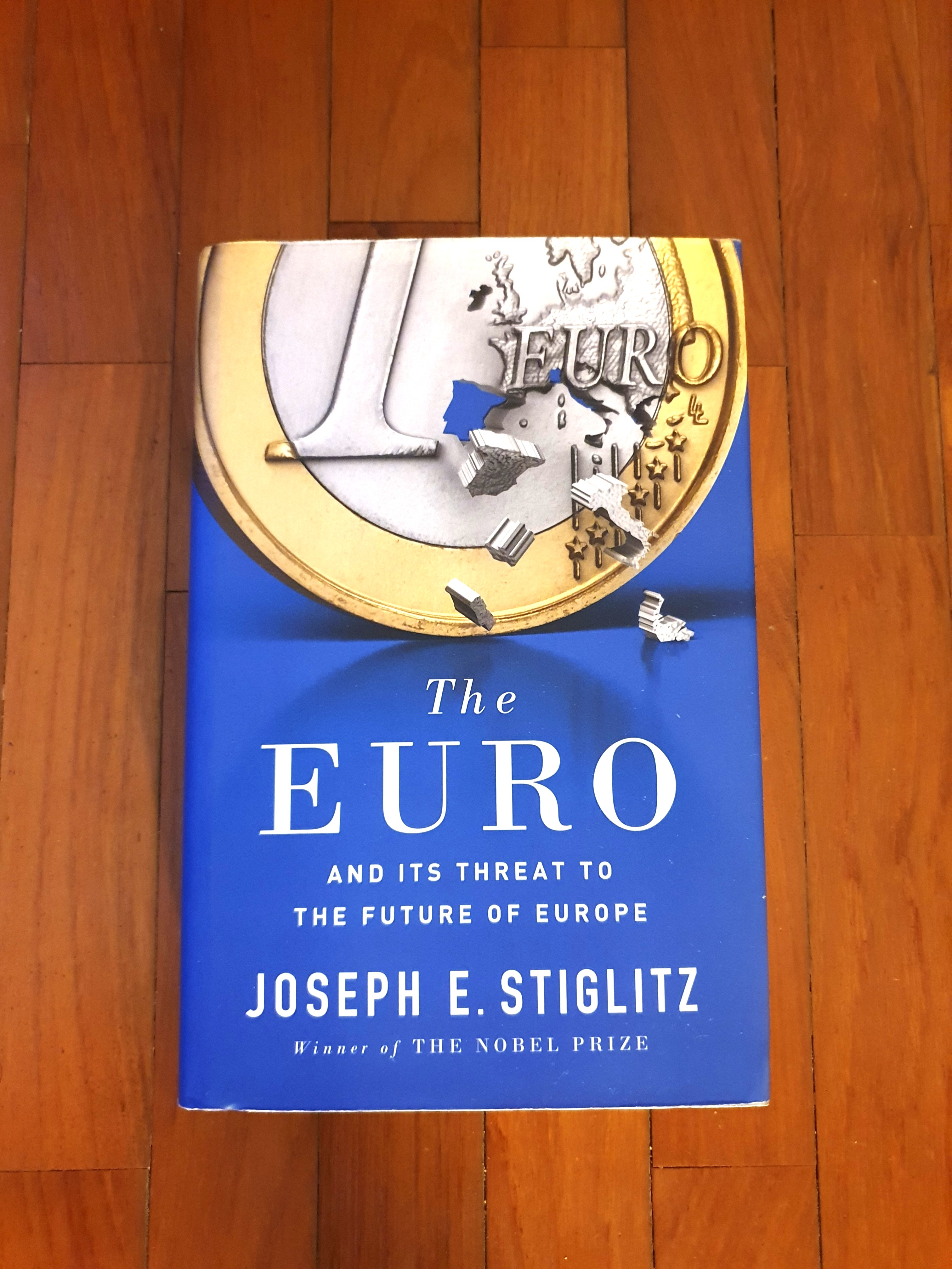e7946b318 The Euro : And its Threat to the Future of Europe by Joseph E Stiglitz,  Books & Stationery, Non-Fiction on Carousell