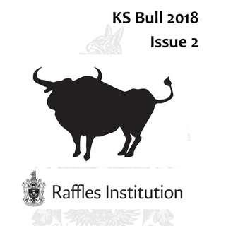 2018 RJC / RI KS BULL Issue 2 / KSBULL / Issue 2 / Raffles Institution / GP / General Paper / model essay / essays / best essays / bulletin / school notes / exam papers