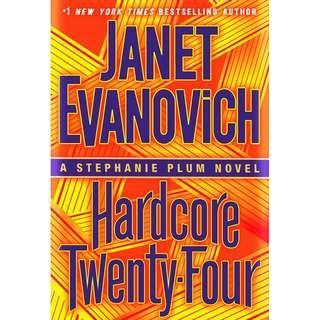 Hardcore Twenty-Four: A Stephanie Plum Novel (Janet Evanovich)