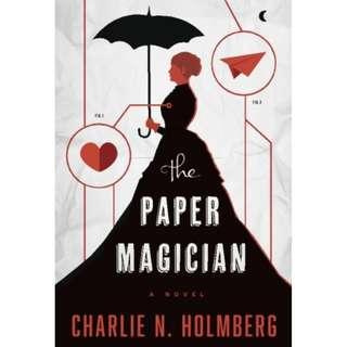 The Paper Magician series (Charlie N. Holmberg)