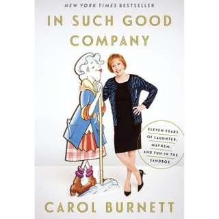 In Such Good Company (Carol Burnett)