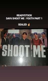 (Readystock) DAY6 SHOOT ME: YOUTH PART 1 (bullet version)