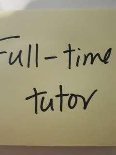 (FULL time tutor looking for students)
