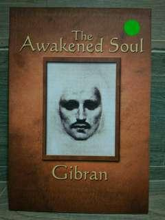 The A wakened soul  Gibran