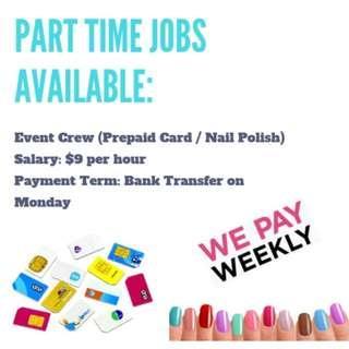 Part Time Event Crew (Prepaid Card / Nail Polish)