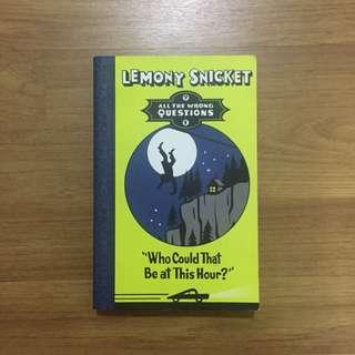 Lemony Snicket – All The Wrong Questions #1 | Who Could That Be at This Hour?