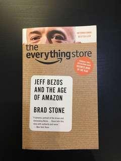 The Everything Store (Jeff Bezos and the age of Amazon) by Brad Stone