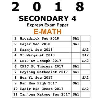 2018 Sec 4 Math exam paper / Express / Secondary 4 / Sec 4 / Mathematics / E-Math / E Math / E-Maths / Mathematics / exam paper / test paper / past year papers / Top School Paper / prelim paper