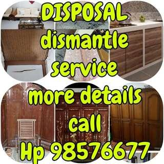 DISPOSAL and DISMANTLE SERVICE