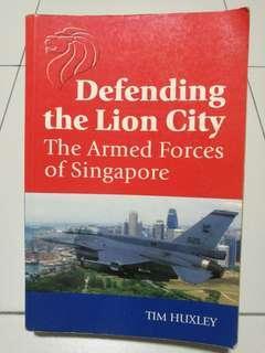 Defending the lion city (Tim Huxley)