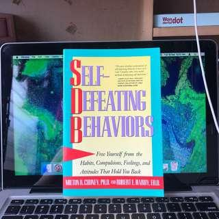 Self-Defeating Behaviors by Milton Cudney PHD and Robert Hardy EDD