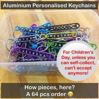 Aluminium Personalised Keychains / Dangles [If want for Children's Day, better hurry up before order queue is full; handmade gifts; uncle anthony]  FOR MORE PICS & DETAILS, 👉Http://carousell.com/p/101405144