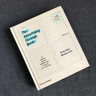 Latest Edition - The Advertising Concept Book: Think Now, Design Later - Hardback (Third edit)