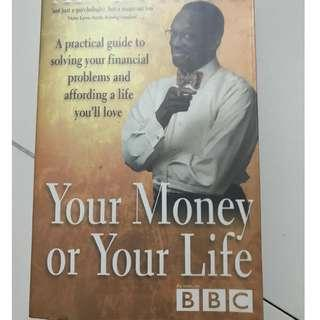 Book your life or your money