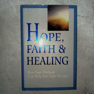 Hope, Faith and Healing (Inspirational book)