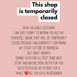 📢ANNOUNCEMENT📢 Shop will re-open again on December 2018