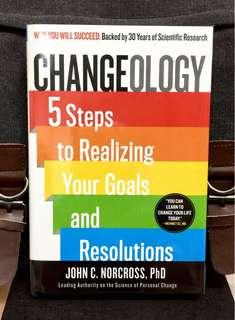 #3×100 Highly Recommended《New! + Hardcover Edition + Powerful & Revolutionary Scientific Techniques To Show Why You Will Succeed & Change Your Behaviour In Life》John C. Norcross -CHANGEOLOGY : 5 Steps to Realizing Your Goals and Resolutions