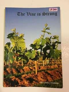 The Vine Is Strong by Linda Chisholm