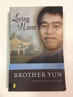 Living Water by Brother Yun (edited by Paul Hattaway)