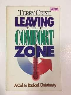 Leaving The Comfort Zone (A call to radical christianity) by Terry Crist