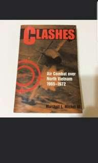 Clashes - Air Combat over north vietnam by Marshall L Michel lll (history non fiction book)
