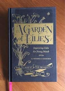 *FREE LOCAL MAIL* Age 8+ A Garden of Lilies: Improving Tales for Young Minds by Judith Rossell
