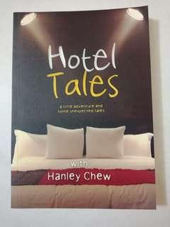 Hotel Tales with Hanley Chew