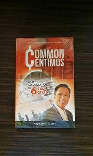 Common Centimos : Wealth Accumulation in 6 Easy Steps by Joel Barretto
