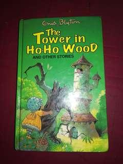 Enid Blyton's The Tower in Ho-Ho Wood and other stories