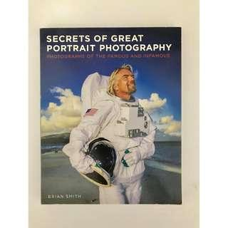 Secrets of Great Portrait Photography Brian Smith