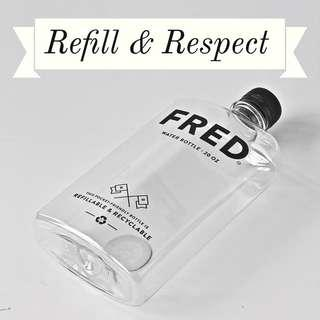 🚚 REFILL & RESPECT - Drink from a FRED (20 oz.)