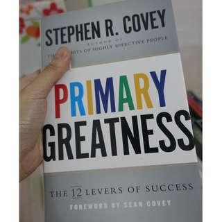 Primary Greatness: The 12 Levers of Success Paperback --Stephen R. Covey (Author)