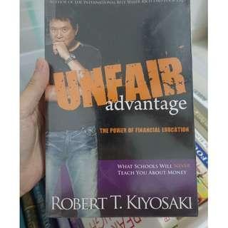 Unfair Advantage: The Power of Financial Education Paperback ---Robert T. Kiyosaki (Author)