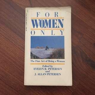 For Women Only. The Fine Art of Being a Woman